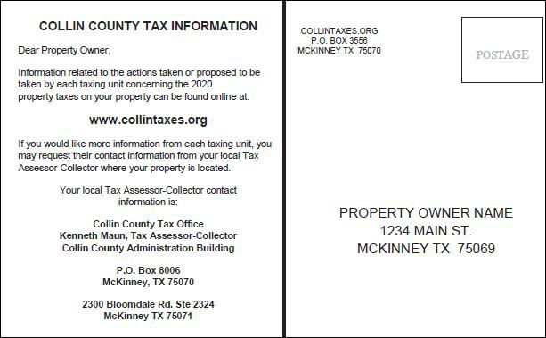 This is a draft of the postcard Collin County property owners will receive by the end of July 2020. All property owners in large metro areas of Texas will also get them, inviting them to a tax information website created by the government.