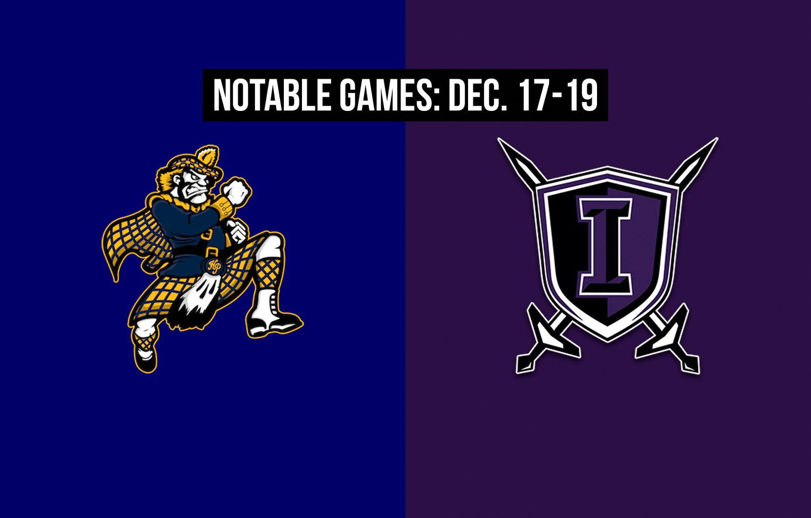 Notable games for the week of Dec. 17-19 of the 2020 season: Highland Park vs. Frisco Independence.