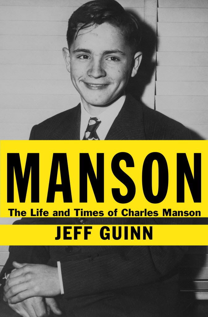 """Fort Worth journalist Jeff Guinn wrote the definitive book on Charles Manson and says the insane, but that  """"Charlie Manson always knew exactly what he was doing."""""""