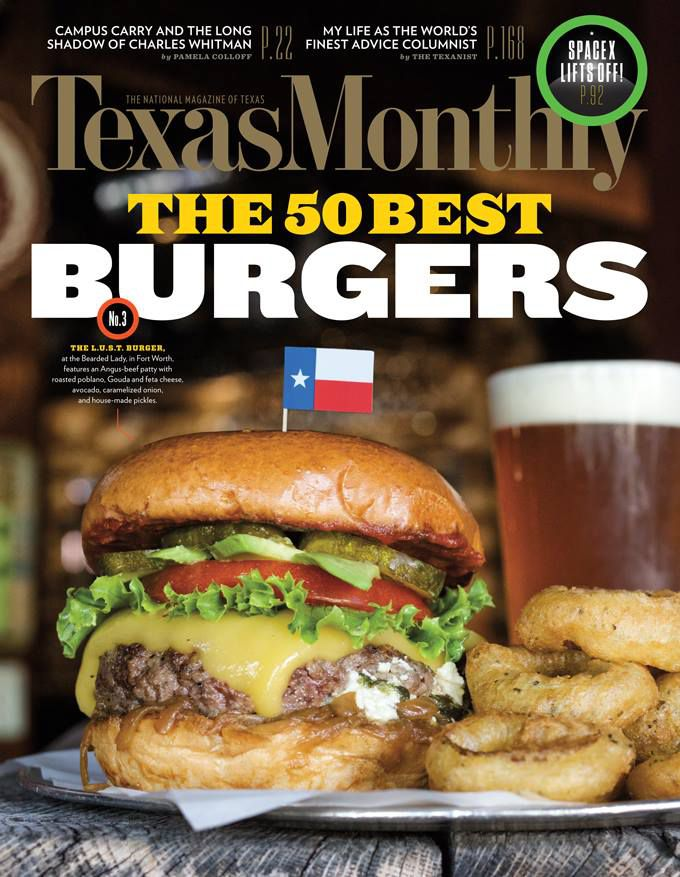 The L.U.S.T. Burger at the Bearded Lady in Fort Worth is featured on the August 2016 cover of Texas Monthly