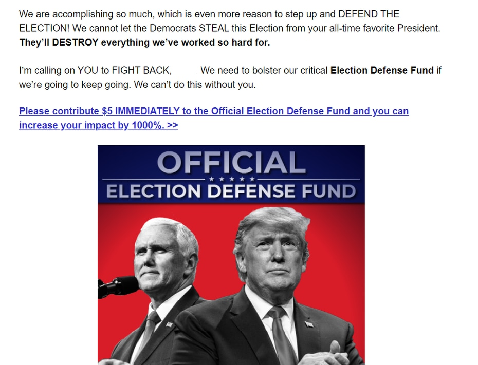 """Trump campaign appeal for donations on Nov. 11, 2020, four days after Joe Biden was declared the winner, asserts that Democrats are trying to """"STEAL the Election."""""""