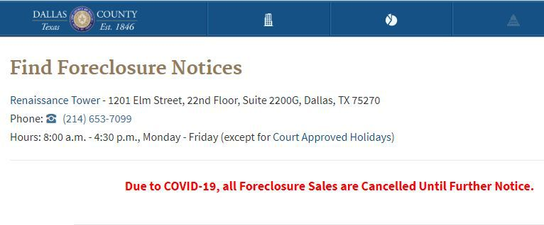 Dallas County's website contains this announcement about the cancellations of foreclosure sales during the coronavirus pandemic.