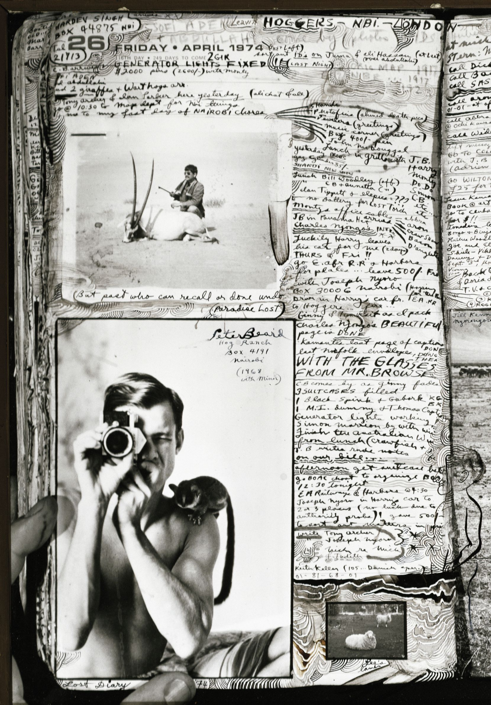 """""""But Past Who Can Recall or Undo"""", Diary Page, April 26, 1974. The photo at bottom left on the page is a self portrait of Peter Beard with his bush baby, Minor, at Hog Ranch, 1968."""