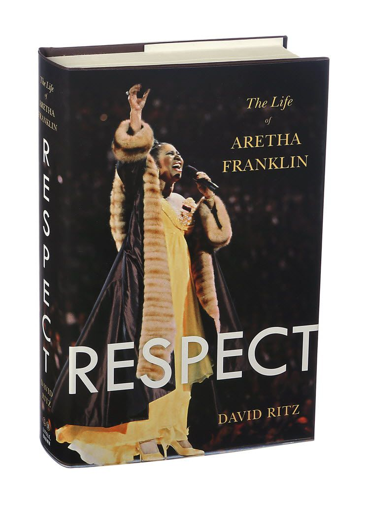 \Respect: The Life of Aretha Franklin, by David Ritz