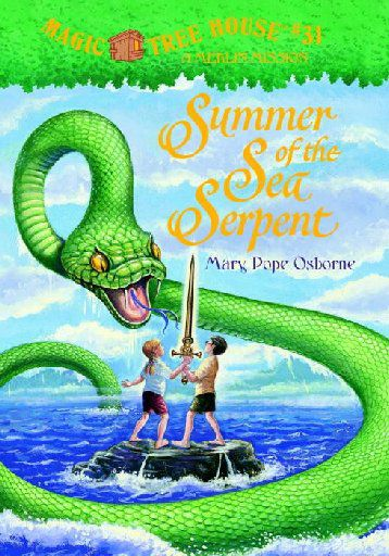 Summer of the Sea Serpent, by Mary Pope Osborne