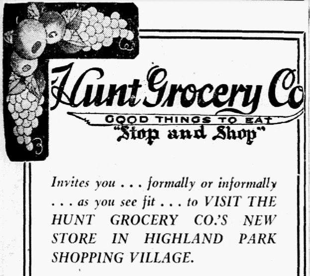 An advertisement for Hunt Grocery Co.'s store in Highland Park Village on Oct. 6, 1931.