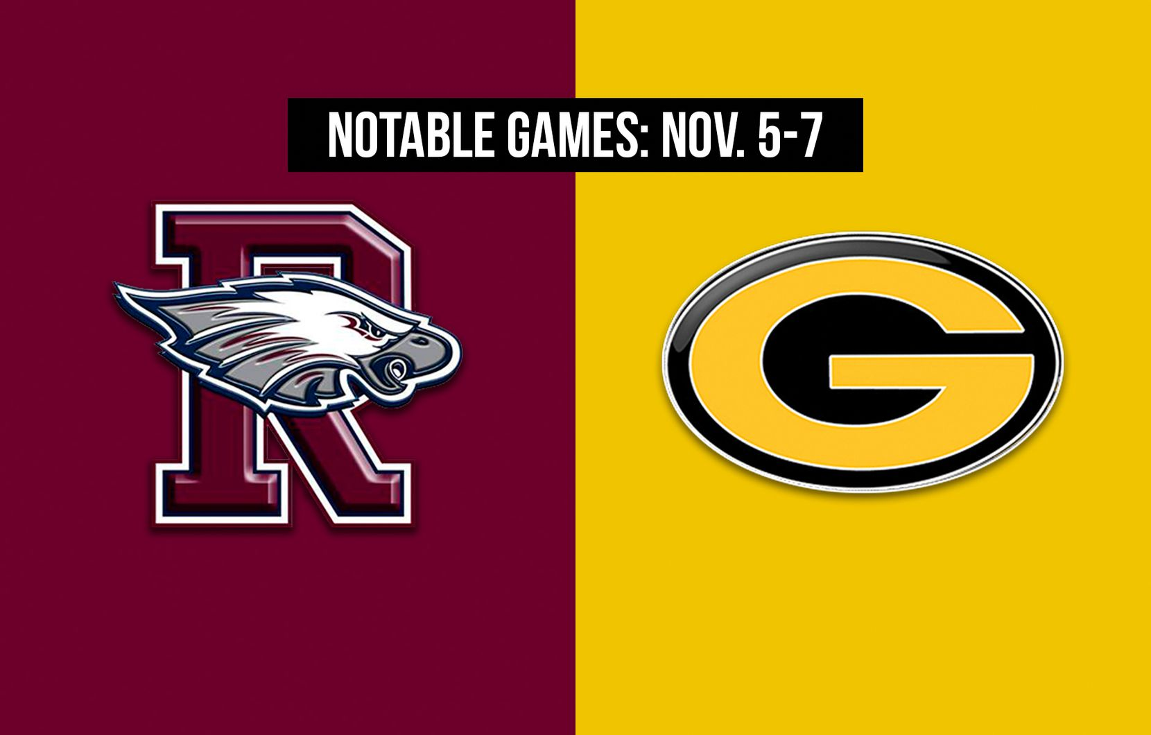 Notable games for the week of Nov. 5-7 of the 2020 season: Rowlett vs. Garland.
