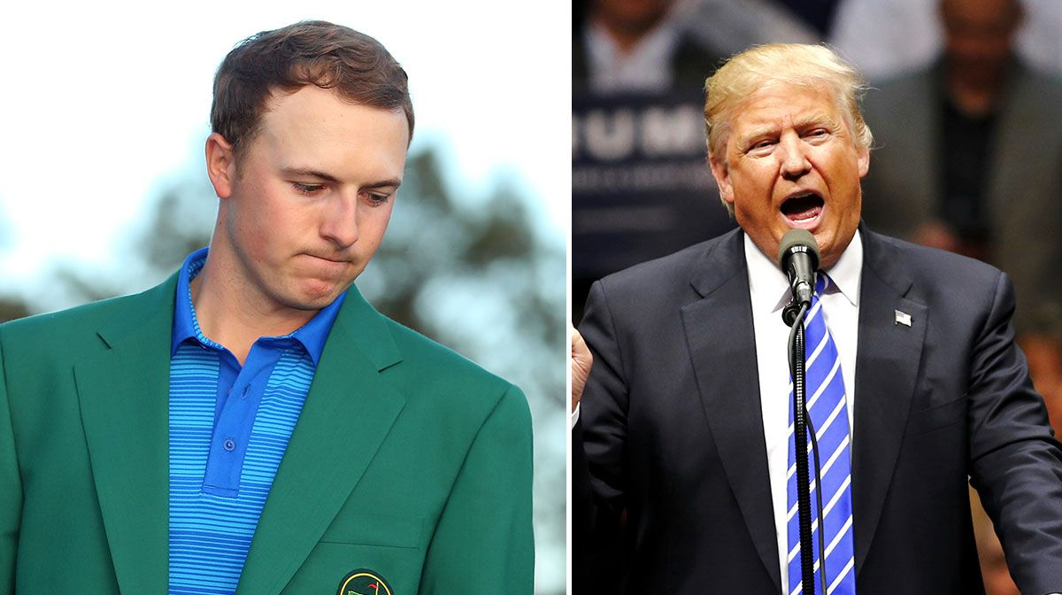 Jordan Spieth and Donald Trump.
