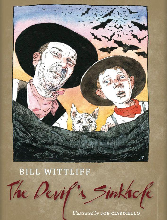 The Devil's Sinkhole, by Bill Wittliff