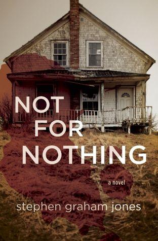 """Not for Nothing,"" by Stephen Graham Jones"