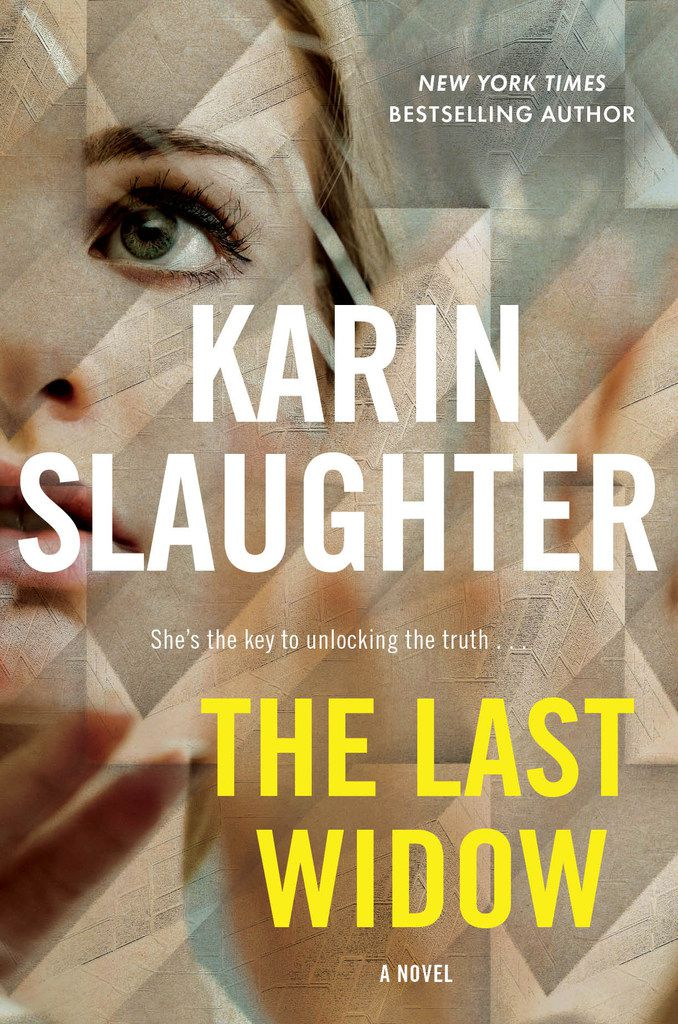 The Last Widow is the latest thriller from best-selling author Karin Slaughter.