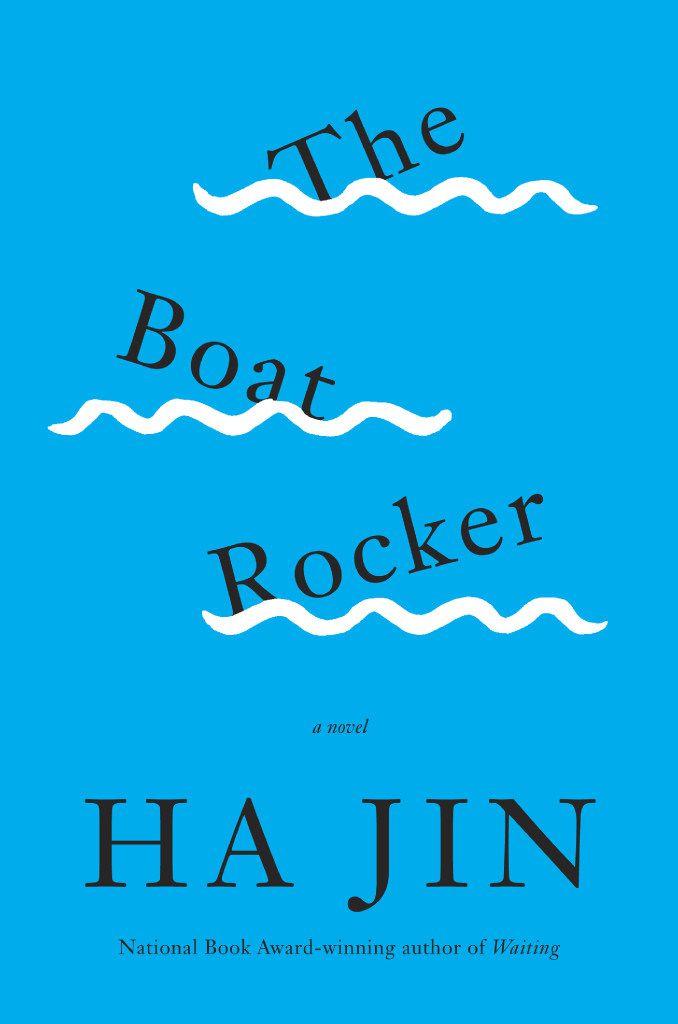 The Boat Rocker, by Ha Jin