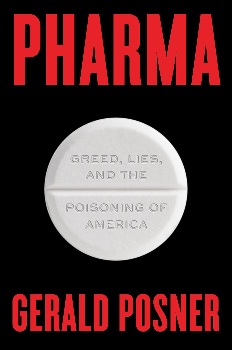 The cover of Gerald Posner's book, 'Pharma,' which is being released on Tuesday, March 11, 2020.