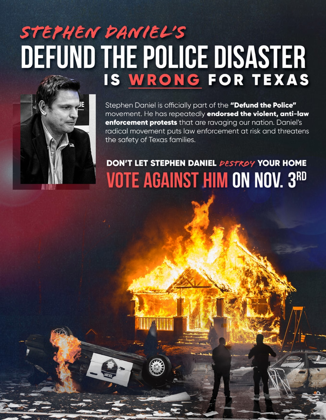 """A mailer from conservative group Club for Growth claiming Democratic candidate Stephen Daniel supports defunding the police and will """"destroy your home."""" Daniel called the mailers that were sent to voters in Texas' 6th Congressional District a """"fictitious attack."""""""