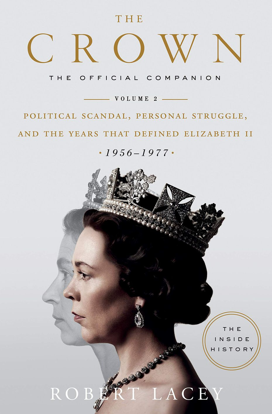 "Those who want to dive into the world of the Netflix show can check out Robert Lacey's official companion to ""The Crown."" The second volume is due out Nov. 19."