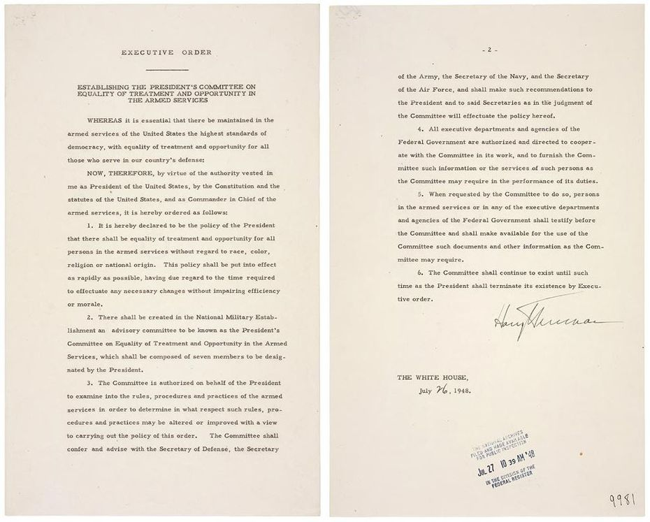 President Harry Truman signed an executive order ending desegregation in the military July 26, 1948.