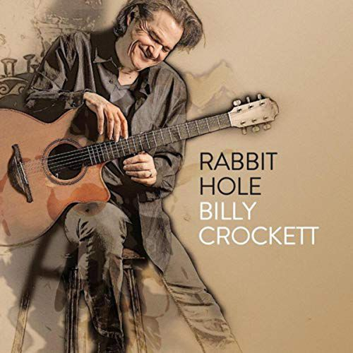 Billy Crockett's most recent album is Rabbit Hole.