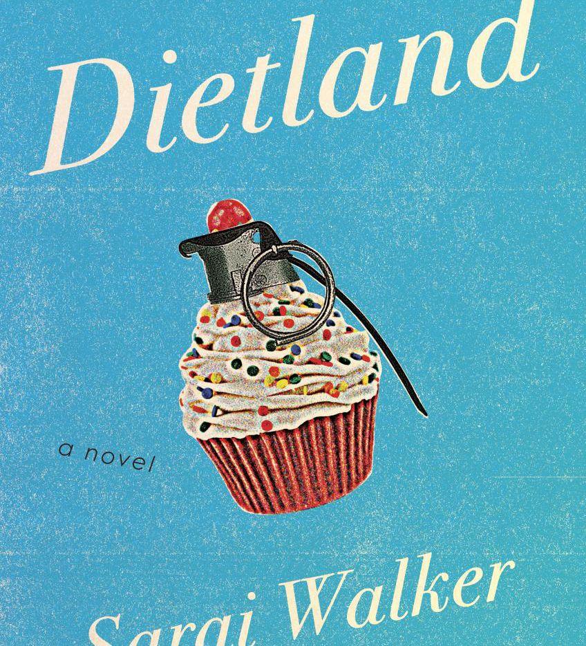Dietland, by Sarai Walker