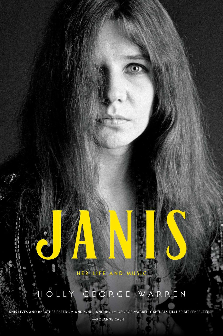 """""""Janis: Her Life and Music,"""" a new book by noted author and music journalist Holly George-Warren, will be released Oct. 22."""
