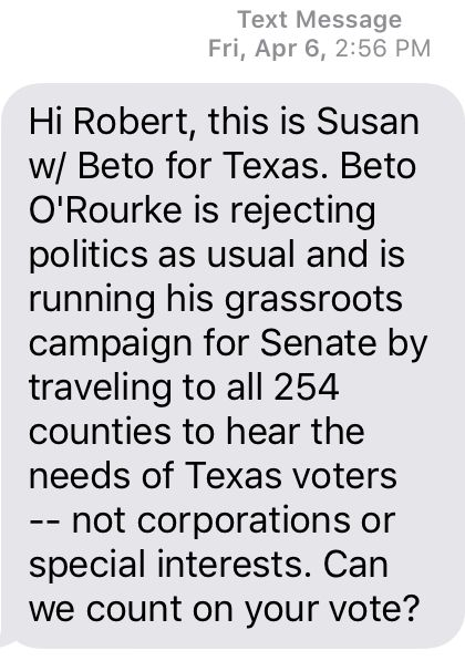 Just one Beto O'Rourke text. Easily deleted.