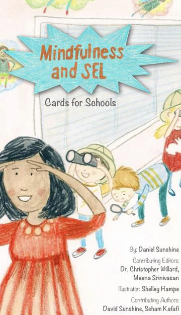 Mindfulness and SEL Cards for Schools is a deck of beautifully illustrated cards designed to empower teachers and students to incorporate mindfulness practices throughout their day.
