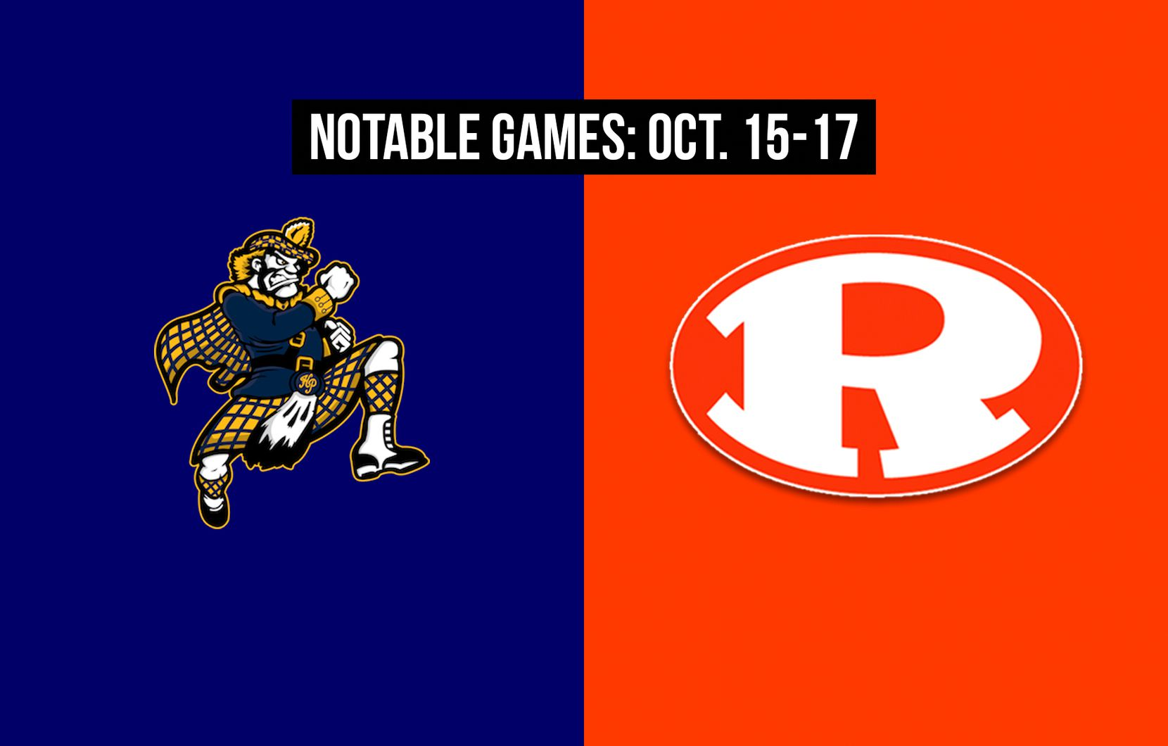 Notable games for the week of Oct. 15-17 of the 2020 season: Highland Park vs. Rockwall.