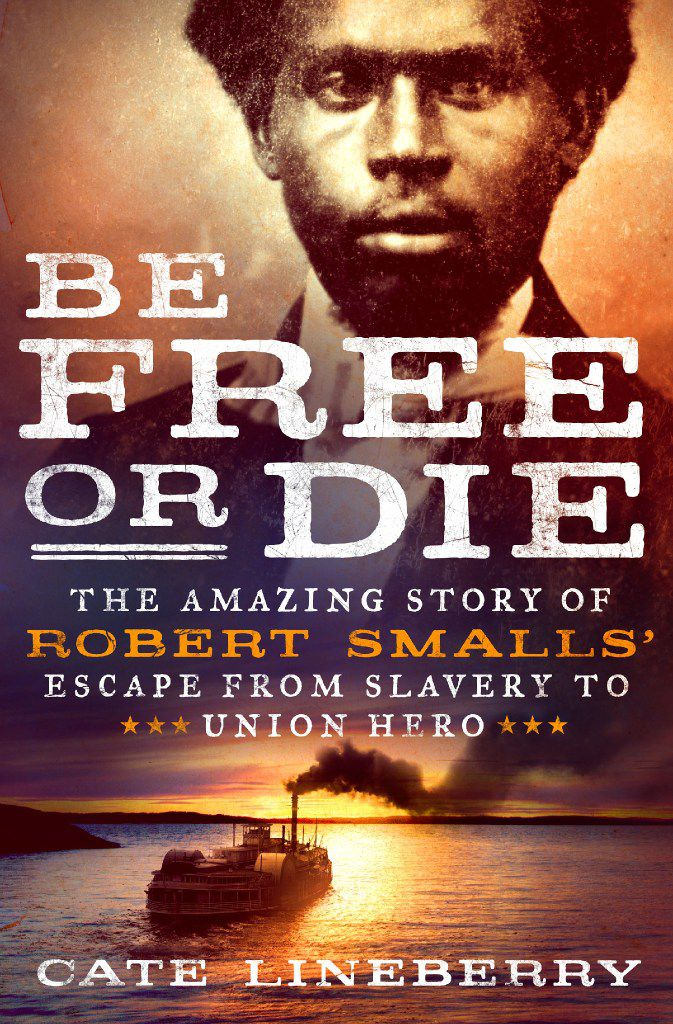 Be Free or Die, by Cate Lineberry