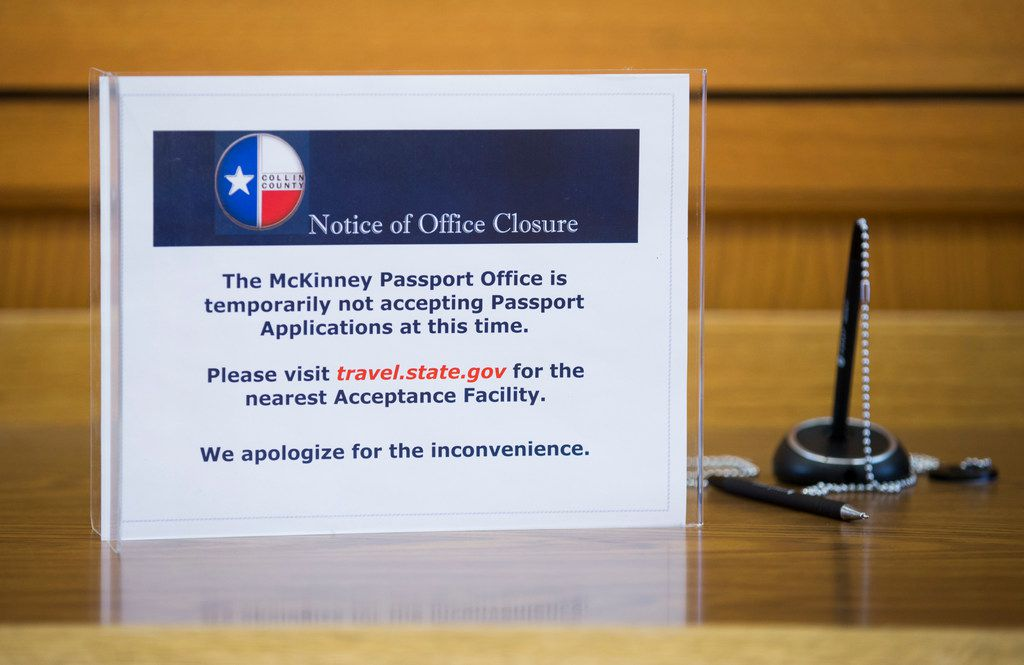 A sign notifies members of the public that the McKinney passport office is closed on Thursday, February 21, 2019 at the Collin County Courthouse in McKinney. (Ashley Landis/The Dallas Morning News)
