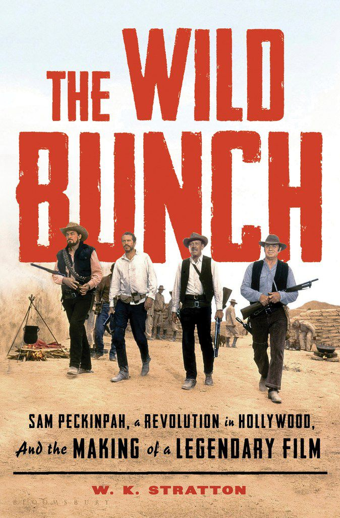 The Wild Bunch: Sam Peckinpah, a Revolution in Hollywood, and the Making of a Legendary Film covers every aspect of the 1969 Western classic.