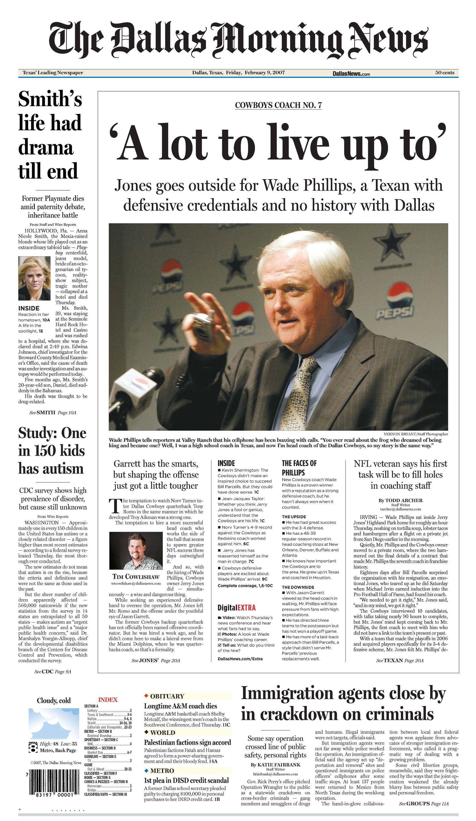 Front page Feb. 9, 2007. Wade Phillips is the new coach in 'A lot to live up to'.