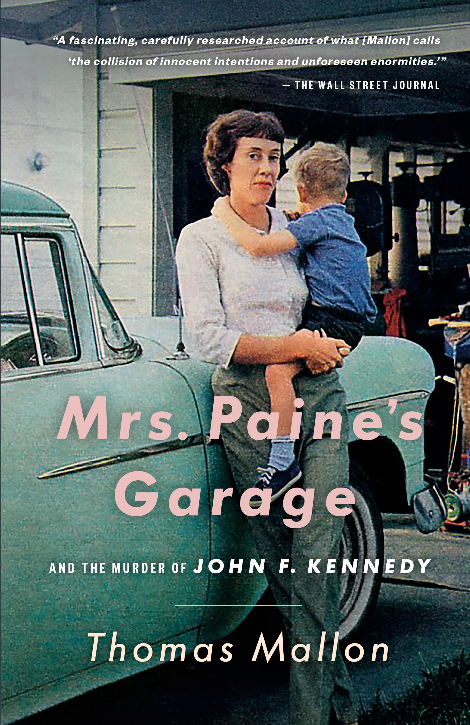 The cover of Thomas Mallon's non-fiction book, Mrs. Paine's Garage, which was released in Vintage trade paperback on Feb. 11, 2020.